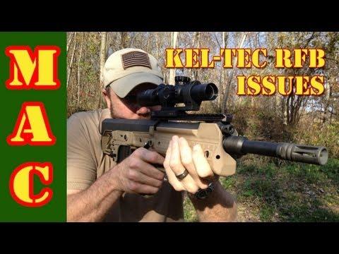 Kel-Tec RFB Issues
