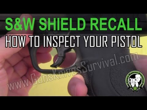 Smith and Wesson M&P Shield Recall - How to Inspect Your Pistol