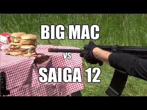 Saiga 12 Shotgun vs Big Mac