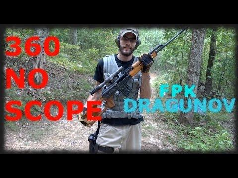 FPK Dragunov 360 No Scope