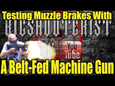 Machine Gun Muzzle Brake Testing
