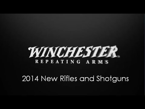 Winchester Repeating Arms – 2014 New Products