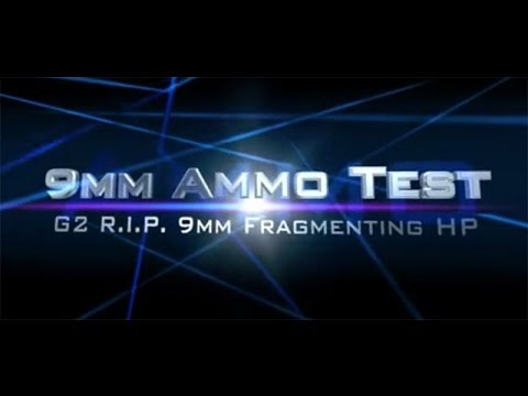 G2 R.I.P. Ammunition Test