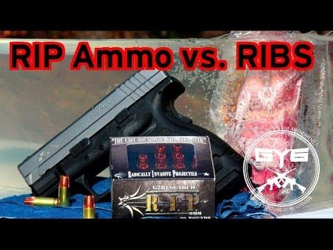 R.I.P. Ammunition vs Ribs