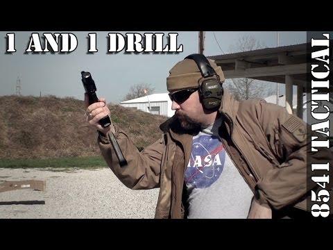 1 and 1 Handgun Drill