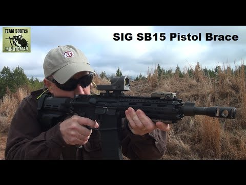 Shouldering the SIG SB15 Pistol Brace