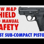 Smith & Wesson M&P Shield No Thumb Safety
