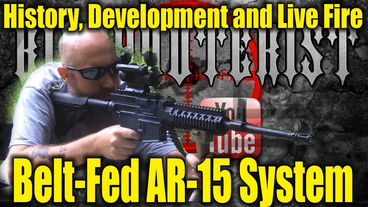 Belt Fed AR-15 Rifles