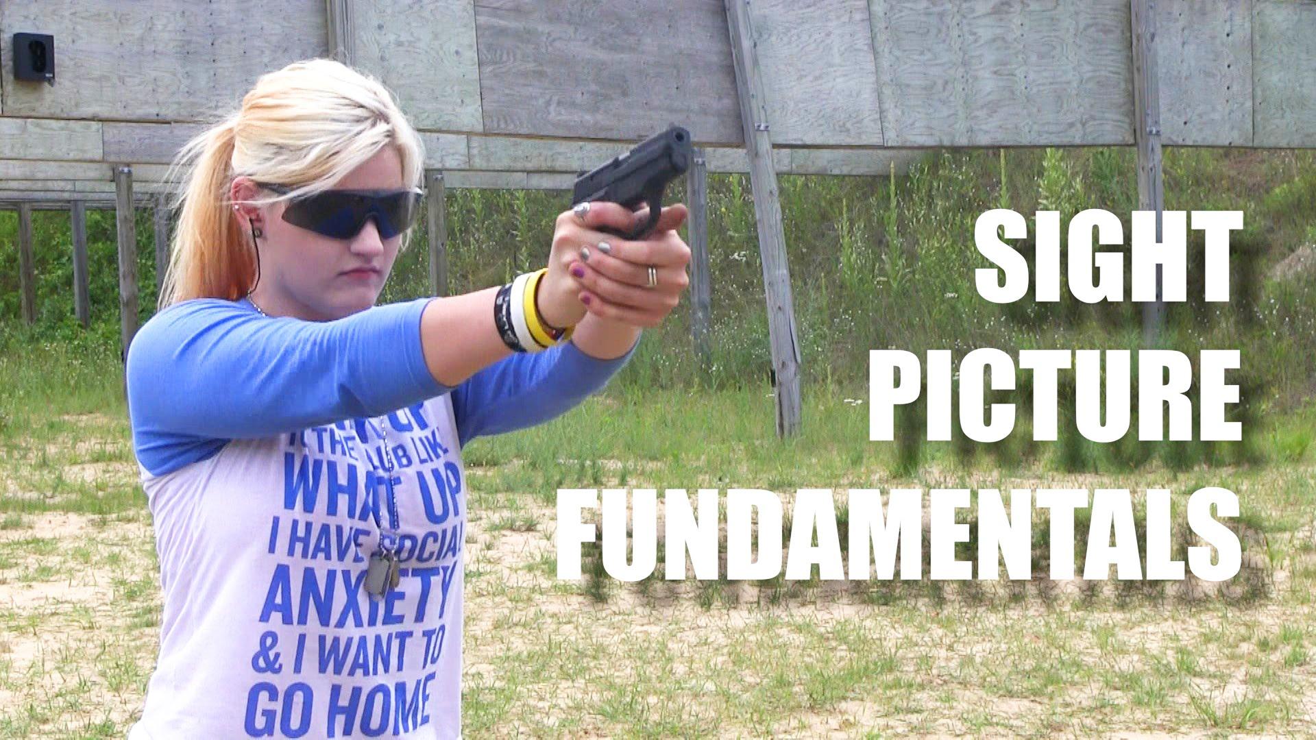 Sight Picture Fundamentals