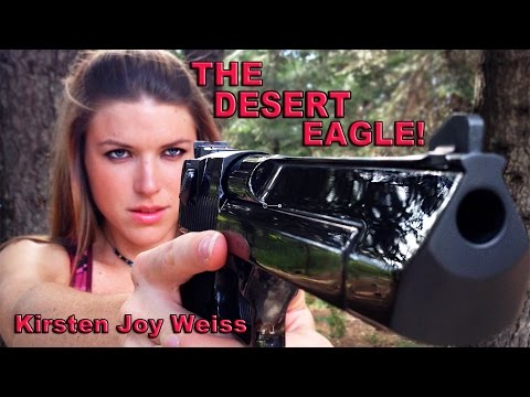 Kirsten and the Desert Eagle