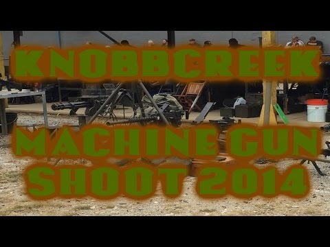 Knob Creek Machine Gun Shoot 2014