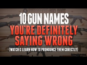 10 Commonly Mispronounced Gun Names
