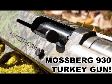 Mossberg 930 Turkey Shotgun - Gun Videos