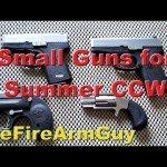 Small Guns for Concealed Carry - Gun Videos