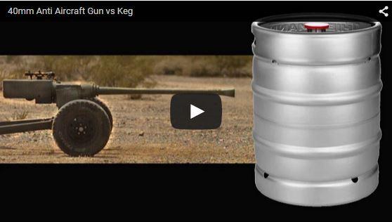 40mm Anti Aircraft Gun vs Keg